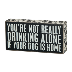 pbk-drinking_alone-dogs_box_sign-01_1